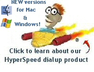 Click to learn about our HyperSpeed dialup product